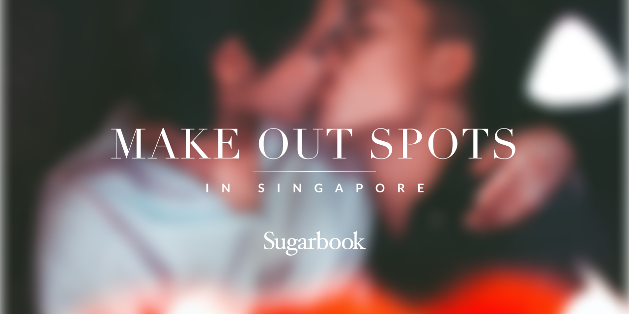 Top 11 Make Out Spots in Singapore